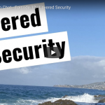 Cappuccino Chat – Episode12 – Layered Security